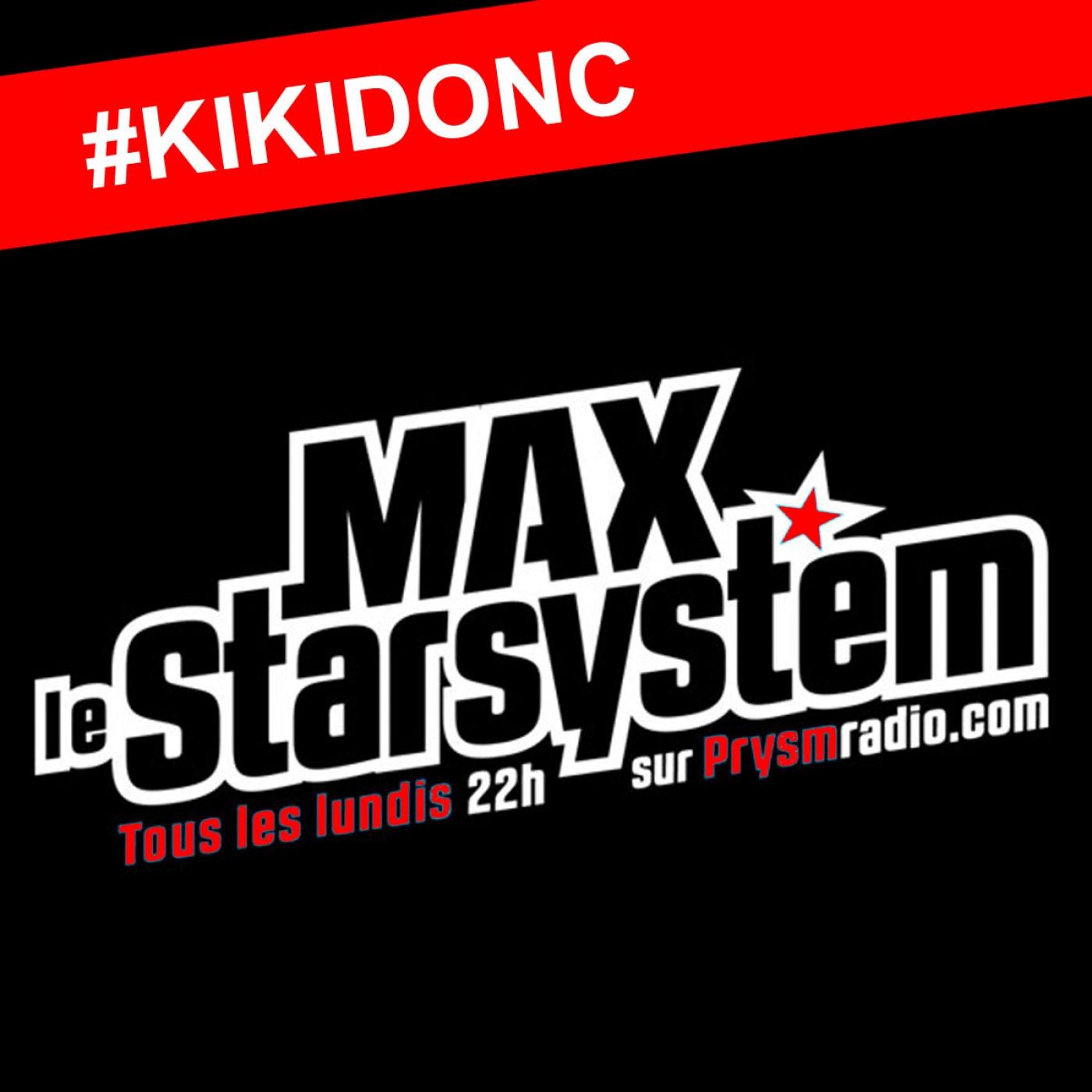 Les Kikidonc du Star System