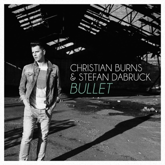 CHRISTIAN BURNS ANNONCE LA SORTIE DE SON ALBUM - Christian Burns annonce la sortie de son album