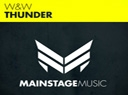 W&W release Thunder on Mainstage Music - W&W is on one hell of a ...