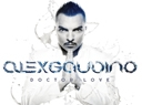 Alex Gaudino, New release 'Doctor Love' on Ultra - Having found acclaimed success with the ...