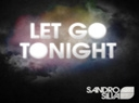 Sandro Silva sort 'Let Go Tonight' le 11 ... - Le 11 Décembre, Ultra Music ...