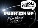 Funkerman - Push'em Up - 'Initiator of New ...