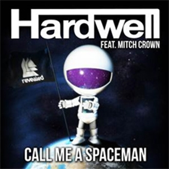 HARDWELL FAIT UNE VERSION VOCALE DE SON HIT SPACEMAN - Hardwell fait une version vocale de son Hit Spaceman